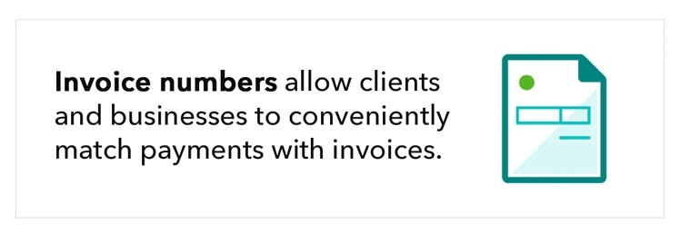 Invoice numbers allow clients and businesses to conveniently match payments with invoices.