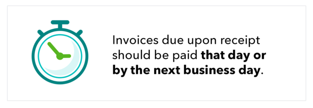 """Graphic shows abstract stopwatch icon, with the text """"Invoices due upon receipt should be paid that day or by the next business day."""""""