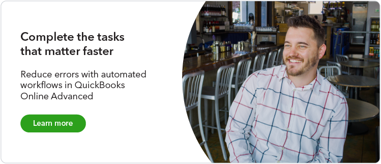 Complete the tasks that matter faster: Reduce errors with automated workflows in QuickBooks Online Advanced