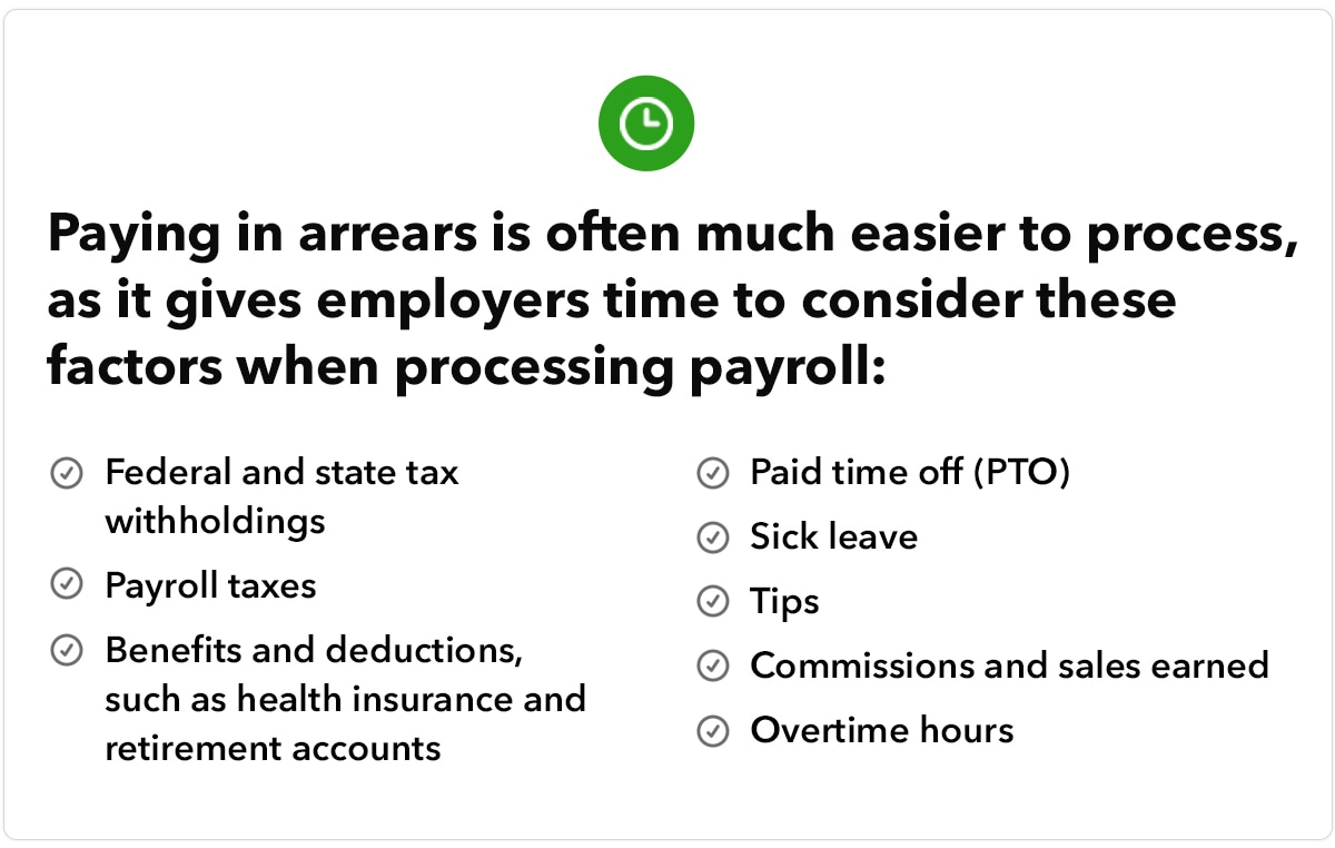 Paying in arrears is often much easier to process